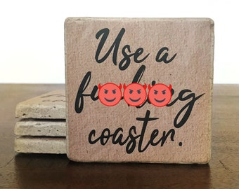 Use a Coaster / Coaster Set / Cuss Words Gift / F Bomb / Tile Coasters / Funny Gifts / Snarky Gift / Curse Words/ Funny Coasters/ Fun gifts