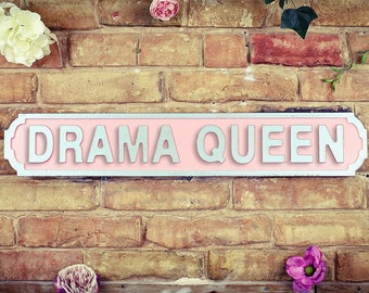 Drama Queen Road Sign Vintage, Reproduction, Road, Sign, Glitter, Black, White