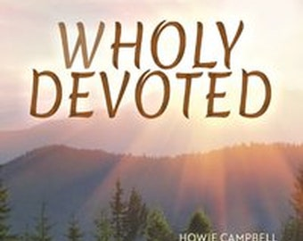 Wholy Devoted CD Music by Howie Campbell