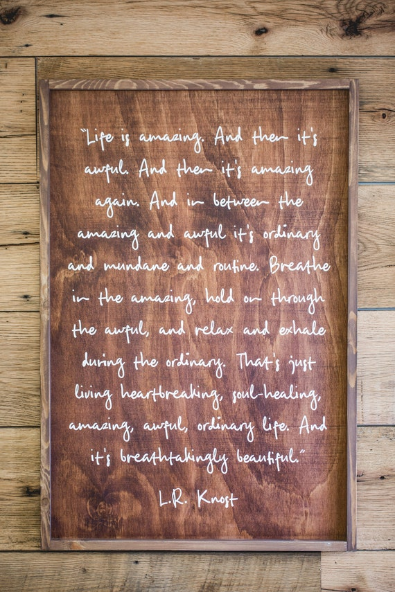 LR Knost Quote Life is Amazing Wood Sign Modest Home | Etsy