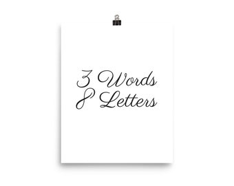 3 words 8 letters white print