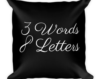 3 words 8 letters black cushion