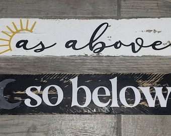 As above,  So below Wooden Wall Sign Witchy Decor witchcraft Spiritual