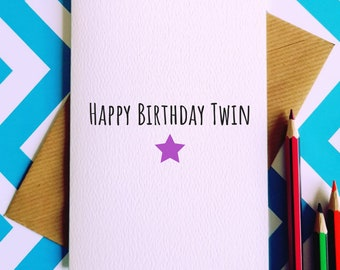 Happy Birthday Twin Greetings Card Joke Humour Funny Cards Twinny Celebration Sisters Brothers