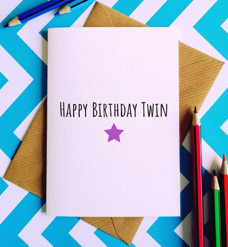 Happy Birthday Twin Greetings Card