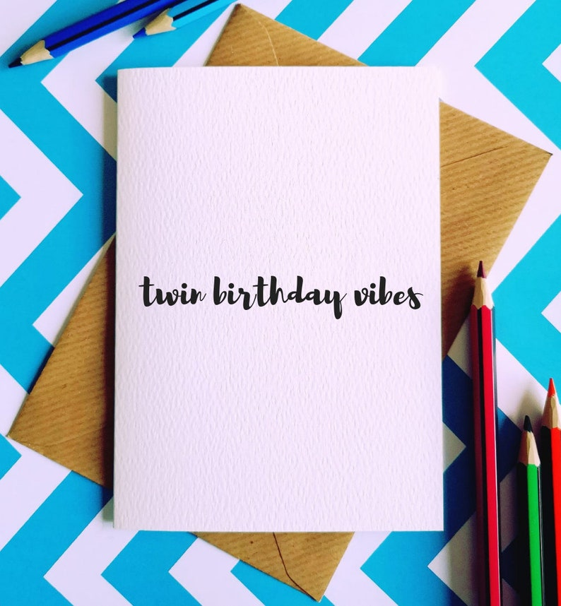 Twin Birthday Vibes Greetings Card Joke Humour Funny Cards Twinny Celebration Sisters Brothers