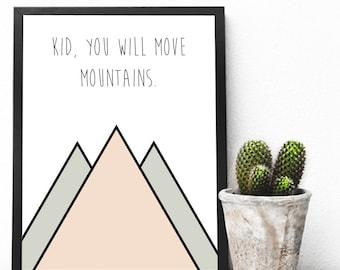 Kid You Will Move Mountains, Kid Art, Nursery Art, Baby Girl, Girl, Home Decor, Wall Art, Digital Art, Printable Art, Pink, Inspirational