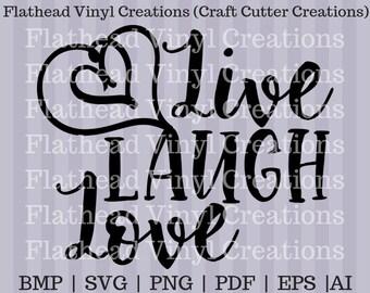 Live Laugh Love SVG, png, PDF, eps, DXF