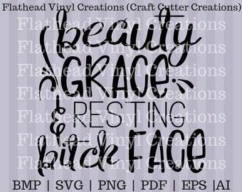 Beauty Grace & Resting Bitch Face SVG Cut file
