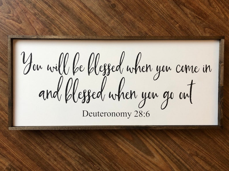 Housewarming gifts, scripture signs, blessed home decor, you will be  blessed, entry way signs, wedding gift, new home gift, wooden signs
