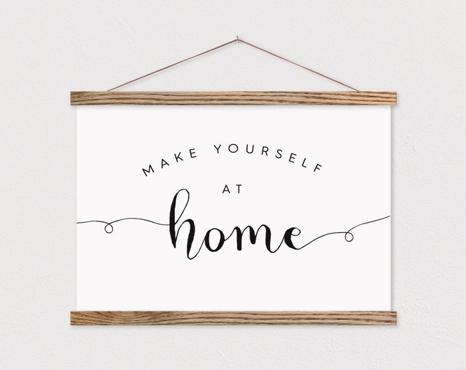 Make Yourself At Home - Welcome Sign with Frame ART