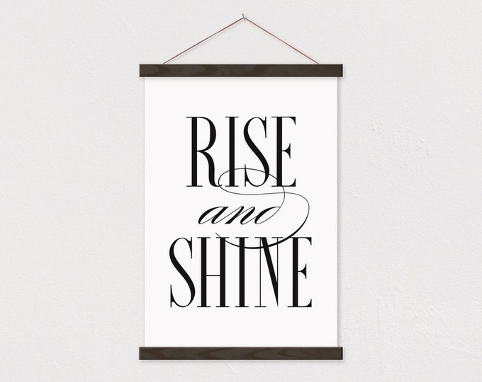 Rise And Shine - Art Print with Frame