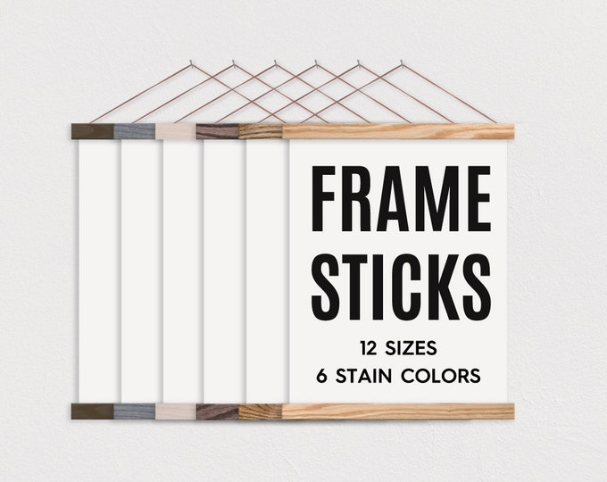 FRAME STICKS™ - Wooden Magnetic Poster Hanger for Framing Art & Pictures- Poster Hanger- Print Hanger- Wall Hanging- Wooden Poster Hanger