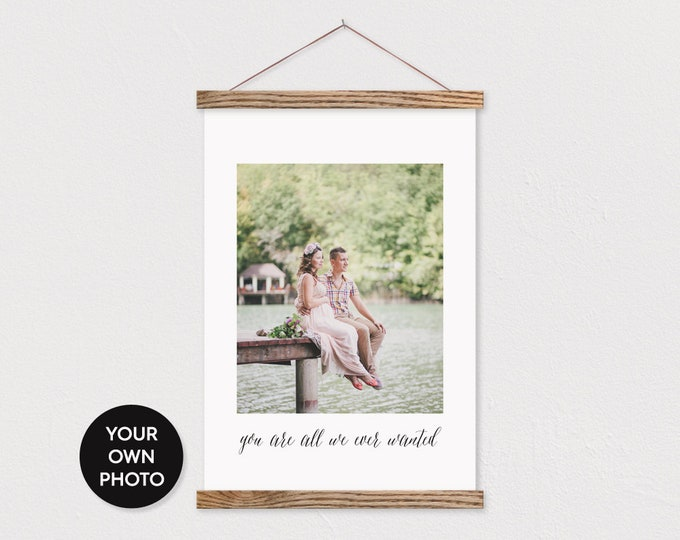 Custom Maternity Message Photo- You were all we ever wanted- Wooden Poster Hanger Pix- Nursery Wall Hanging-Gift for her- Christmas Gift