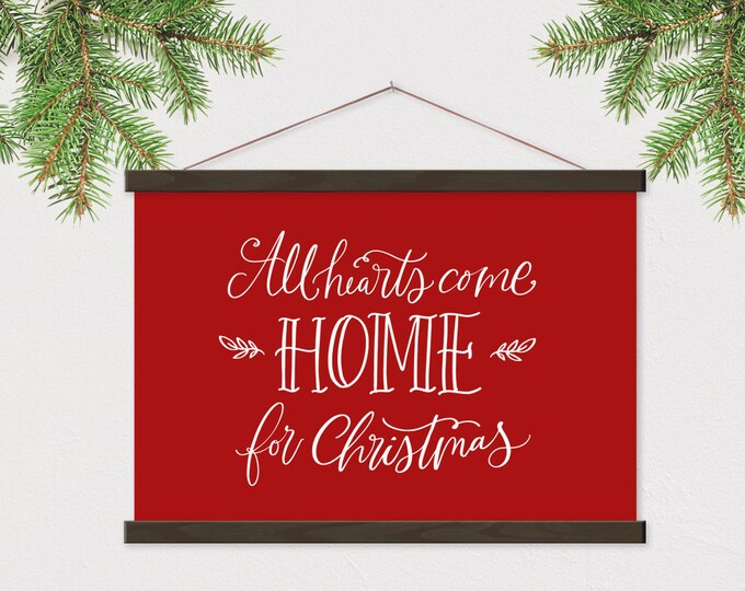 All Hearts Come Home for Christmas - Red Christmas Decor ART