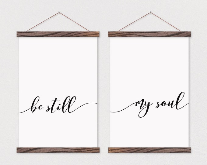 Be Still My Soul- Set of 2 Canvas Posters with Hanging Wood Frame - Wooden Poster Hanger-Calming Wall Decor- Bedroom Decor