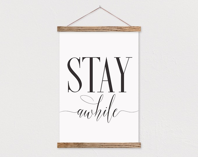 Stay Awhile Hanging Canvas Farmhouse Sign