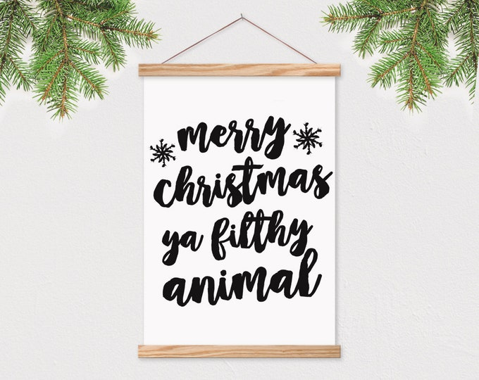 Merry Christmas Ya Filthy Animal - Art Print with Frame