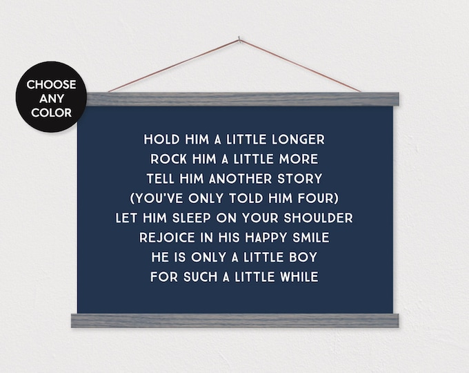 Hold him a little longer - Baby Boy Poem with Hanging Magnet Frame ART