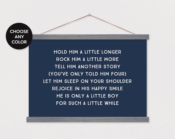 Hold him a little longer - Baby Boy Poem with Hanging Magnet Frame