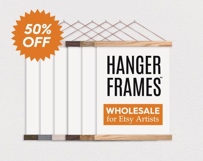 WHOLESALE HANGER FRAMES™ - 50% off for Etsy Artists, Photographers, and Print Shops - Wooden Magnetic Poster Hanger Frames