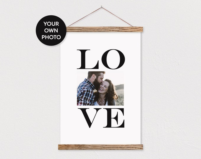 Your Own Custom Photo printed on Canvas with Black LOVE Block Lettering and Wood Magnetic Frame Sticks