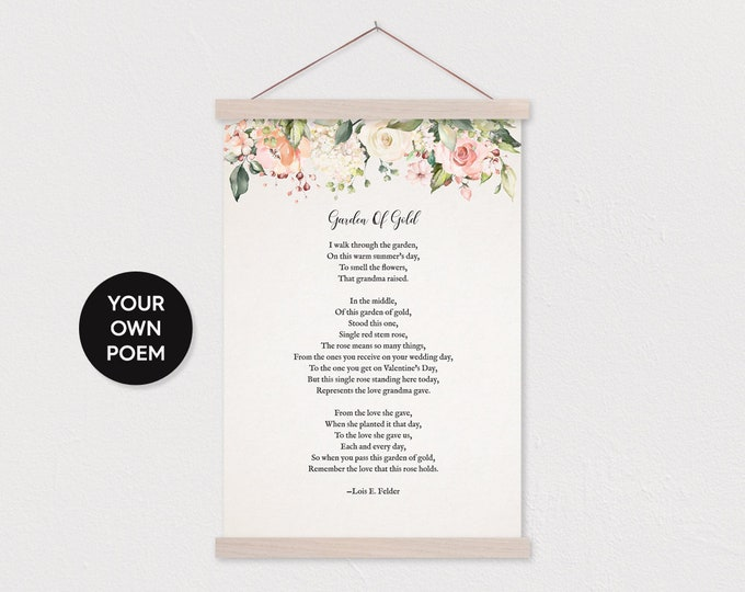 Custom Flower Garden Poem Art Print with any text or pix on Canvas with Hanger Frames