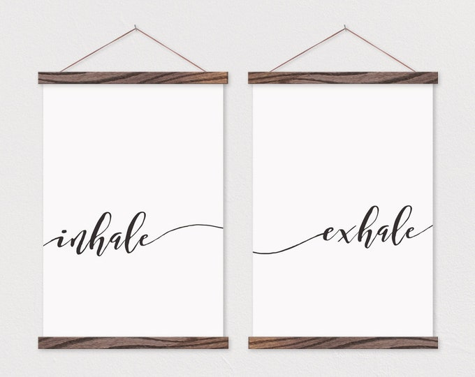 Inhale Exhale- Set of 2 Canvas Posters with Hanging Wood Frame - Wooden Poster Hanger- Yoga Art Work- Calming Wall Decor