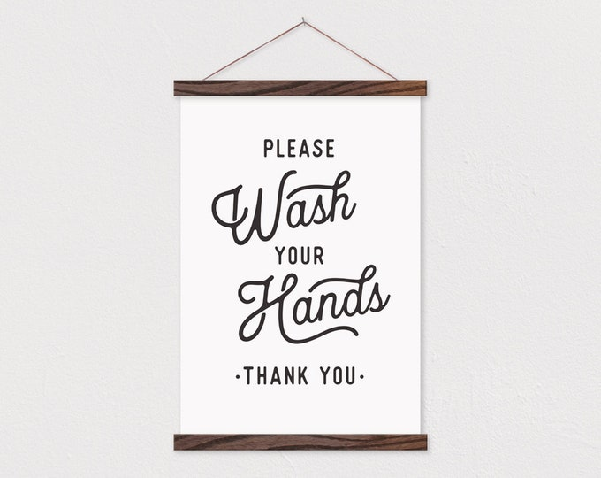 Please Wash Your Hands Sign - with Magnetic Wood Frame