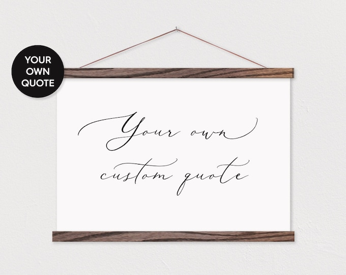 Romantic Calligraphy Custom Quote with any text or pix on Canvas Framed ART