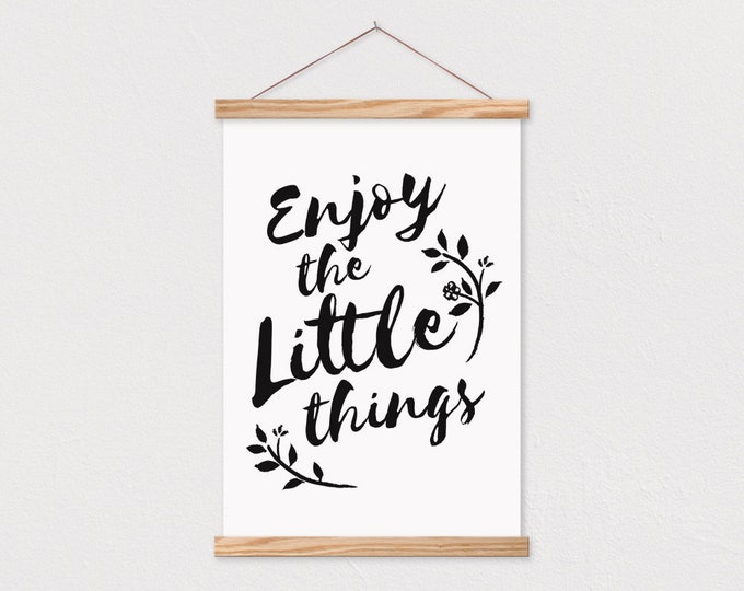 Enjoy the Little Things Canvas Print with Wood Magnetic Poster Hanger