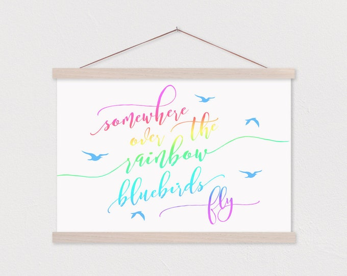 Somewhere Over The Rainbow Bluebirds Fly - Hanging Canvas ART