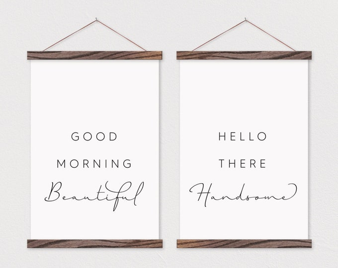 Good Morning Beautiful- Hello There Handsome- Set of 2 Canvas Posters with Hanging Wood Frame