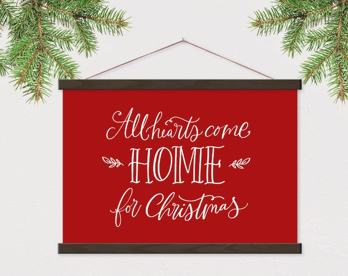 All Hearts Come Home for Christmas - Red Christmas Decor ART