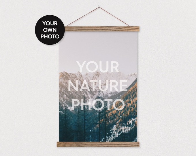 Custom Nature Photo in Portrait Printed on Canvas with Wood Magnetic Poster Scroll Frame- Your own Photo-Family Room Decor-Pix Poster Hanger