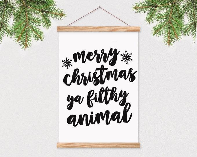 Merry Christmas Ya Filthy Animal - Art Print with Frame