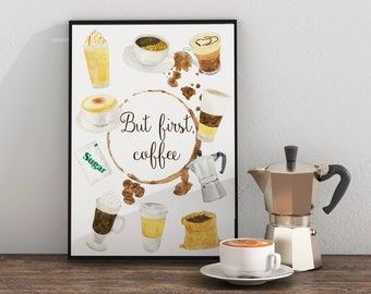 But First Coffee Print, Coffee Illustration, But First Coffee Art Print, Coffee Poster, Coffee Addict Gift, Coffee Printable Art, Quotes