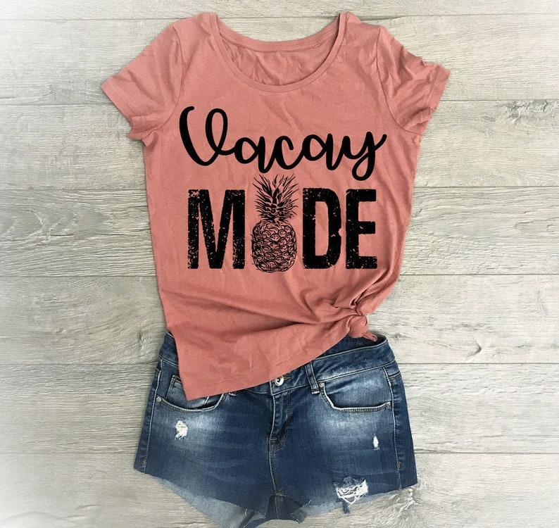 4bf9e26081 Vacay Mode Shirt Vacation Shirt Vacation Tshirts Beach