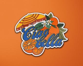 Ciao Bella Vinyl Sticker | Italian Summer | Oranges | Laptop Sticker | Luggage Sticker