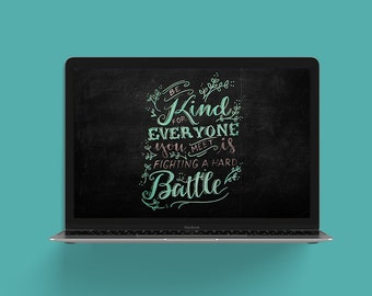 "Hand Lettered Device Wallpaper Downloads ""Be Kind"" for National Art Education Foundation"