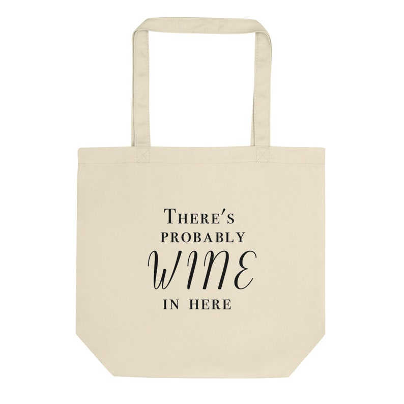 There's Probably Wine in Here Tote Bag image 0