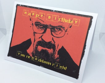 Birthday Card - Walter White Heisenberg Breaking Bad: A6 can be personalised