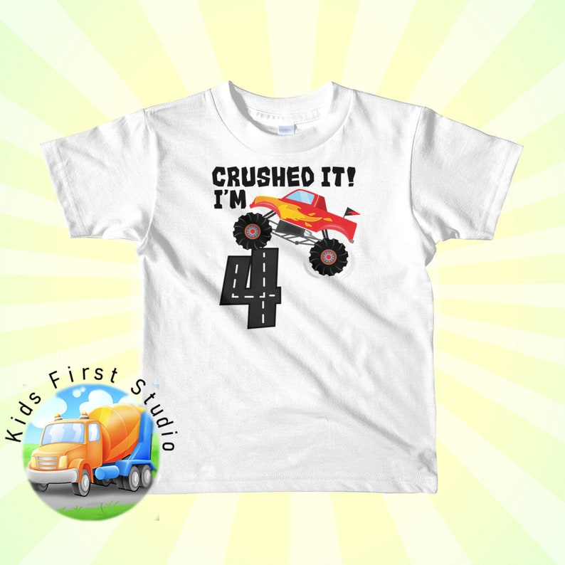 Crushed It Birthday Shirt For Toddlers Boys And Girls 4th