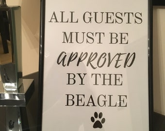 All Guests must be approved by the BEAGLE