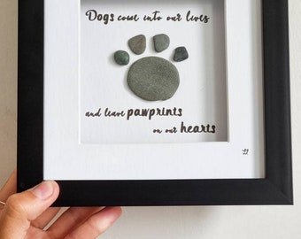 Dogs Come Into Our Lives and Leave Paw Prints On Our Hearts, Dog Lovers, Furry Friend Gift Idea, Beach Art, Loss Of A Pet Quote, Remembrance
