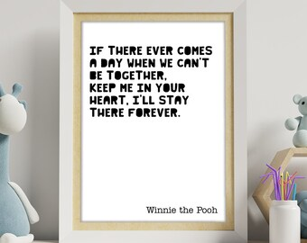 bespoke order If there ever comes a day when we can\u2019t be together keep me in your heart postage Kathleen