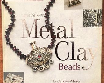 Book Pure Silver Metal Clay Beads by Linda Kaye-Moses