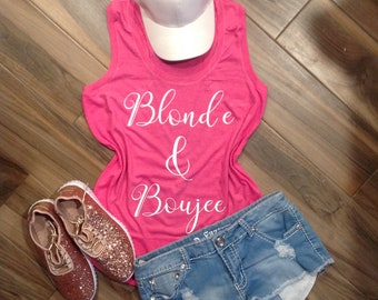 c8501b67 Blonde and Boujee Tee // Bad and Boujee // Workout Tank Top // Graphic Tee  // Gift for Best Friend // Brunette and Blonde