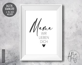 Mother's Day, print to download, mom we love you, poster with heart