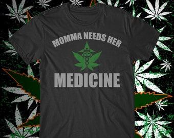 52658b0126e83 Mama Needs Medicine T-Shirt